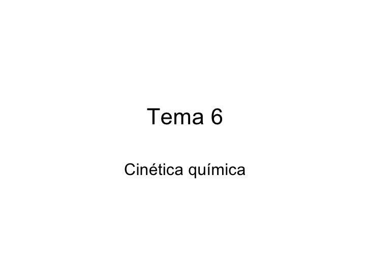 Tema 6 Cinética química