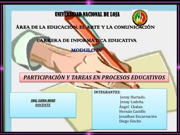 UNIVERSIDAD NACIONAL DE LOJAÁREA DE LA EDUCACIÓN, EL ARTE Y LA COMUNICACIÓN        CARRERA DE INFORMÁTICA EDUCATIVA       ...