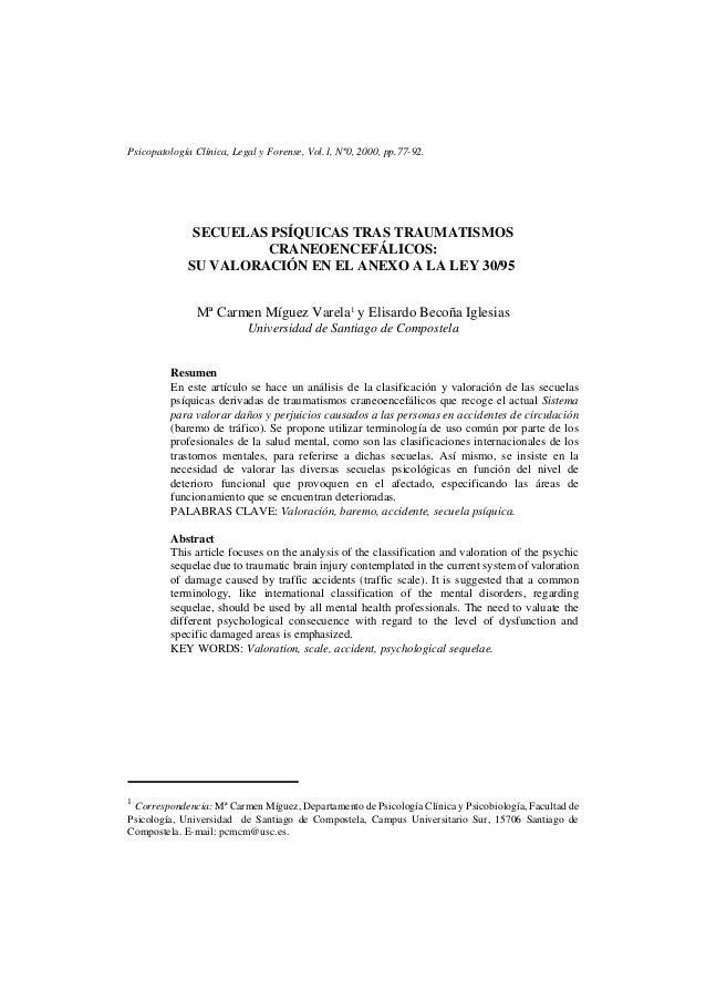 Psicopatología Clínica, Legal y Forense, Vol.1, Nº0, 2000, pp.77-92.              SECUELAS PSÍQUICAS TRAS TRAUMATISMOS    ...