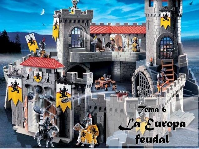 Tema 6La Europa feudal