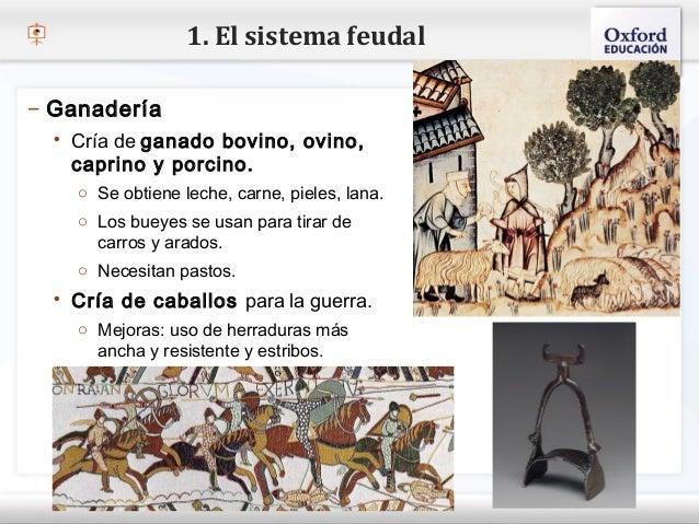 1. El sistema feudal– Ganadería    Cría de ganado bovino, ovino,– Haga clic para modificar el estilo de texto del patrón ...
