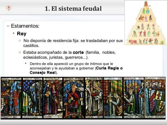 1. El sistema feudal– Estamentos:    Rey– Haga No disponía de residencia estilo de texto del patrón     o clic para modif...