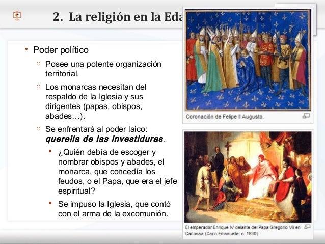 2. La religión en la Edad Media    Poder político      o Posee una potente organización– Haga territorial. modificar el e...