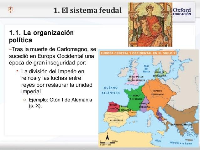 1. El sistema feudal 1.1. La organización política– Tras laclic para modificar el estilo de texto del patrón – Haga muerte...