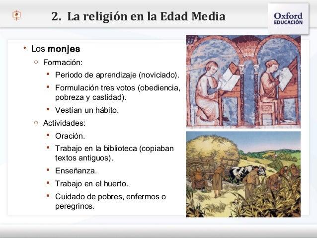 2. La religión en la Edad Media   Los monjes     o Formación:– Haga clic para modificar el estilo de texto del patrón    ...