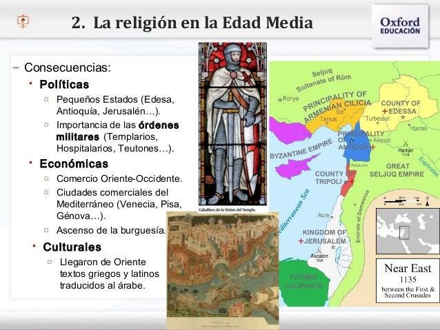 2. La religión en la Edad Media– Consecuencias:   Políticas    o Pequeños Estados (Edesa,– Haga clic para modificar el es...