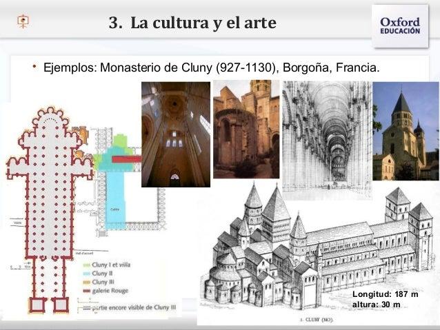 3. La cultura y el arte   Ejemplos: Monasterio de Cluny (927-1130), Borgoña, Francia.– Haga clic para modificar el estilo...