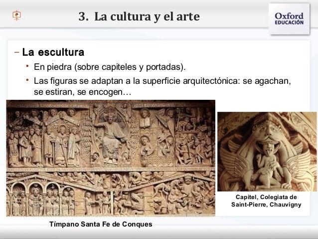 3. La cultura y el arte– La escultura    En piedra (sobre capiteles y portadas).– Haga clic para modificar el estilo de t...