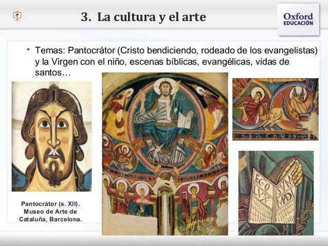 3. La cultura y el arte    Temas: Pantocrátor (Cristo bendiciendo, rodeado de los evangelistas)      y la Virgen con el n...