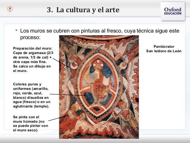 3. La cultura y el arte    Los muros se cubren con pinturas al fresco, cuya técnica sigue este      proceso:– Haga clic p...