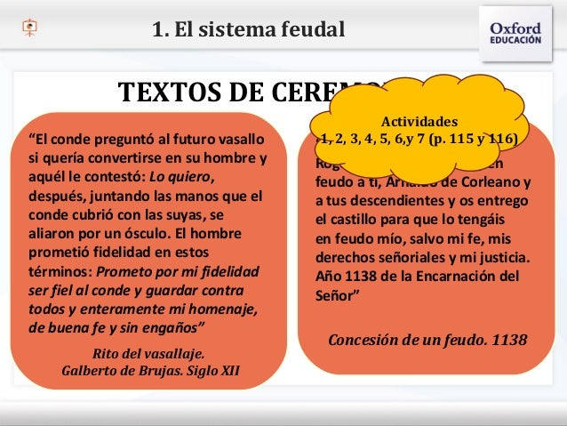 1. El sistema feudal              TEXTOS DE CEREMONIAS                                                    Actividades  Hag...