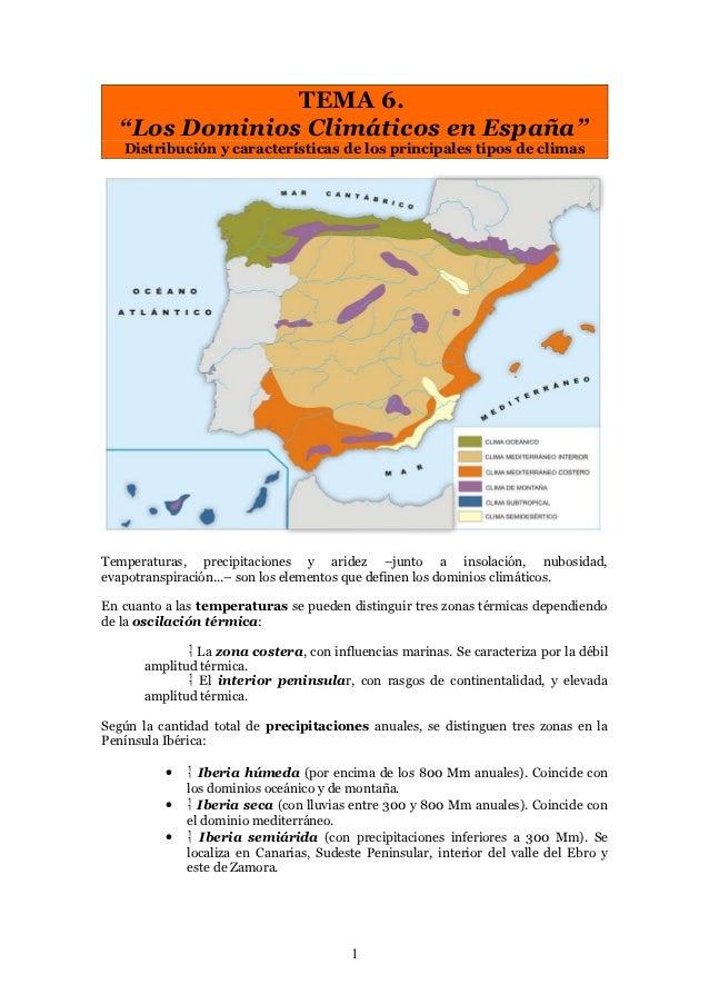 """TEMA 6.  """"Los Dominios Climáticos en España""""   Distribución y características de los principales tipos de climasTemperatur..."""