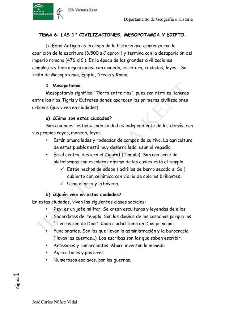 Departamento de Geografía e Historia             TEMA 6: LAS 1ª CIVILIZACIONES, MESOPOTAMIA Y EGIPTO.                La Ed...