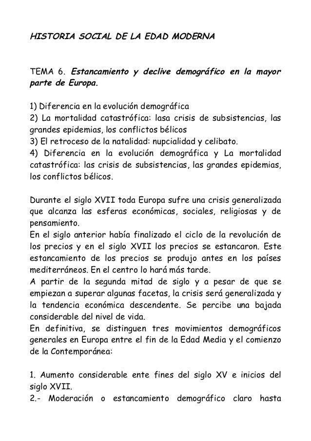HISTORIA SOCIAL DE LA EDAD MODERNA  TEMA 6. Estancamiento y declive demográfico en la mayor parte de Europa. 1) Diferencia...