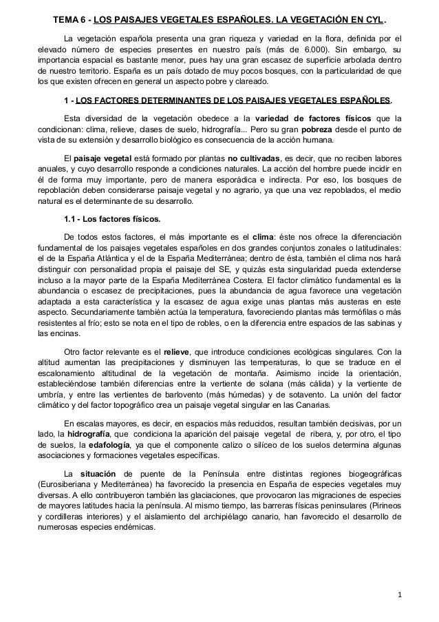 TEMA 6 - LOS PAISAJES VEGETALES ESPAÑOLES. LA VEGETACIÓN EN CYL. La vegetación española presenta una gran riqueza y varied...