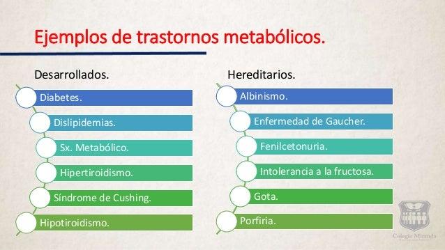 Trastornos metabólicos.