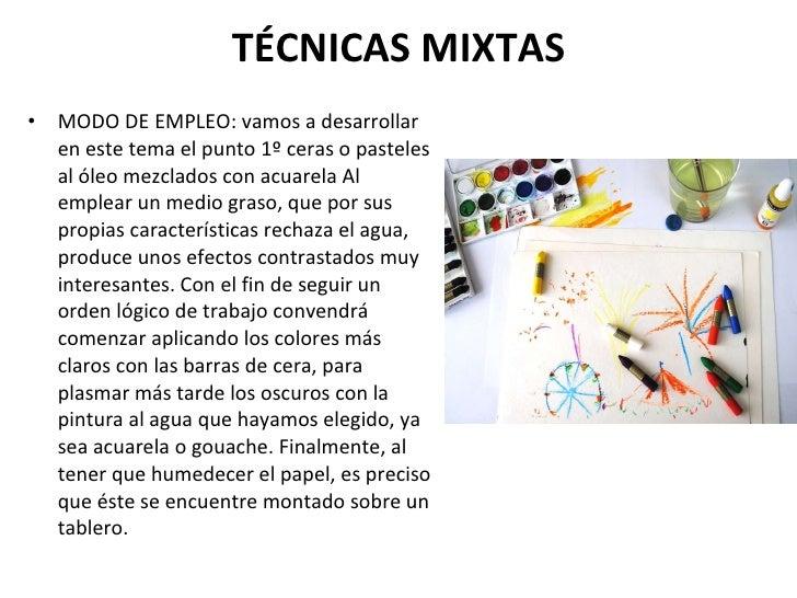Tema 6 t cnicas mixtas for Que son tecnicas de oficina