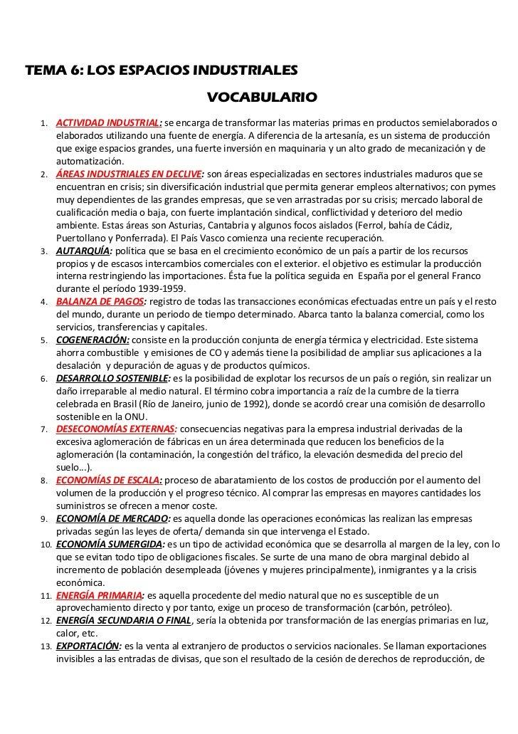 TEMA 6: LOS ESPACIOS INDUSTRIALES                                          VOCABULARIO 1. ACTIVIDAD INDUSTRIAL: se encarga...