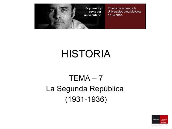 HISTORIA TEMA – 7 La Segunda República  (1931-1936)