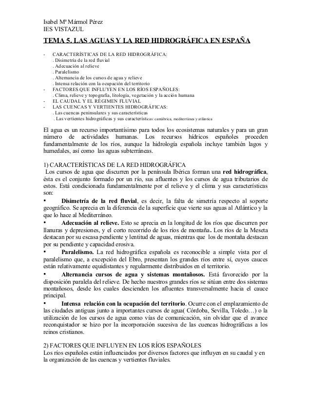 Isabel Mª Mármol PérezIES VISTAZULTEMA 5. LAS AGUAS Y LA RED HIDROGRÁFICA EN ESPAÑA-   CARACTERÍSTICAS DE LA RED HIDROGRÁF...