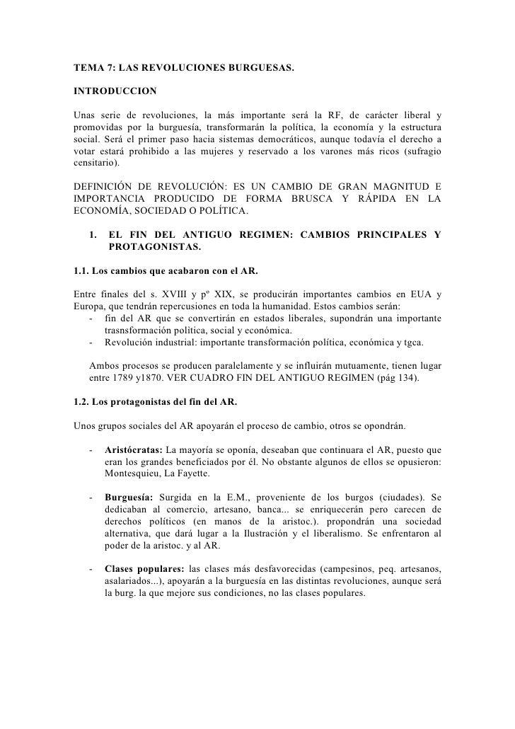 TEMA 7: LAS REVOLUCIONES BURGUESAS.  INTRODUCCION  Unas serie de revoluciones, la más importante será la RF, de carácter l...