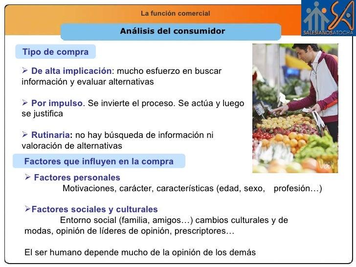 Análisis del consumidor Tipo de compra <ul><li>De alta implicación : mucho esfuerzo en buscar información y evaluar altern...