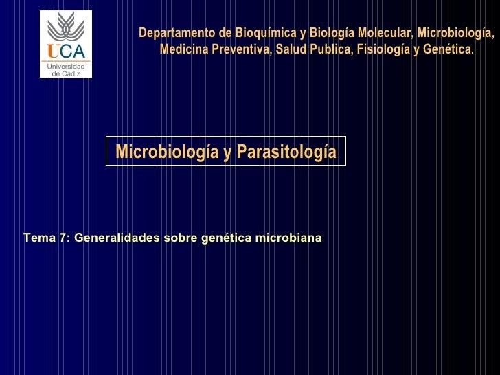 Departamento de Bioquímica y Biología Molecular, Microbiología, Medicina Preventiva, Salud Publica, Fisiología y Genética ...