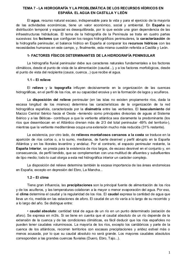 TEMA 7 - LA HIDROGRAFÍA Y LA PROBLEMÁTICA DE LOS RECURSOS HÍDRICOS EN ESPAÑA. EL AGUA EN CASTILLA Y LEÓN El agua, recurso ...