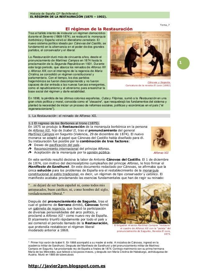 Historia de España (2º Bachillerato) EL RÉGIMEN DE LA RESTAURACIÓN (1875 – 1902). http://javier2pm.blogspot.com.es 1 Tema_...