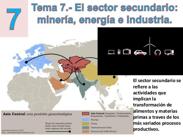 El sector secundario se refiere a las actividades que implican la transformación de alimentos y materias primas a traves d...