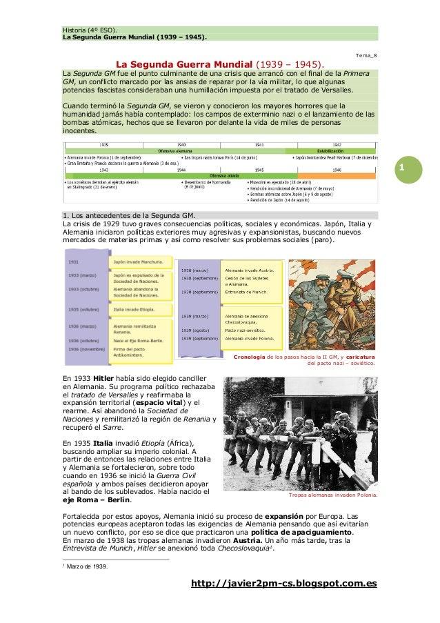 Historia (4º ESO). La Segunda Guerra Mundial (1939 – 1945). http://javier2pm-cs.blogspot.com.es 1 Tema_8 La Segunda Guerra...