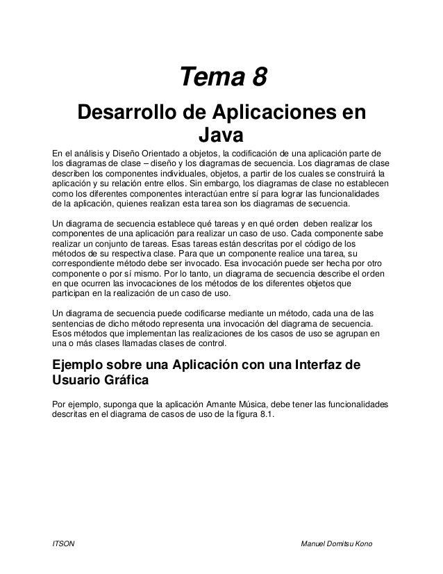 ITSON Manuel Domitsu Kono Tema 8 Desarrollo de Aplicaciones en Java En el análisis y Diseño Orientado a objetos, la codifi...