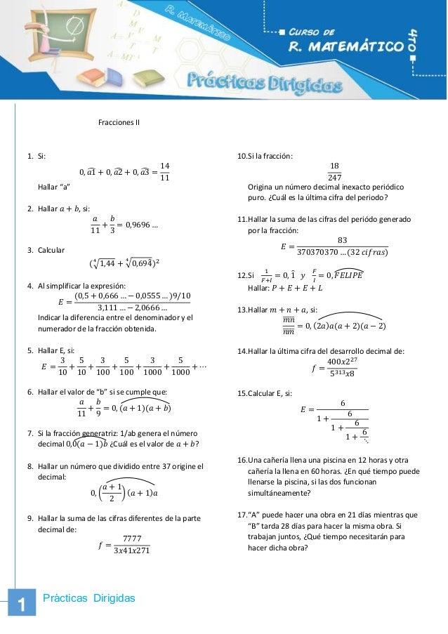 """Prácticas Dirigidas 1 11 Fracciones II 1. Si: 0, 𝑎1̂ + 0, 𝑎2̂ + 0, 𝑎3̂ = 14 11 Hallar """"a"""" 2. Hallar 𝑎 + 𝑏, si: 𝑎 11 + 𝑏 3 ..."""