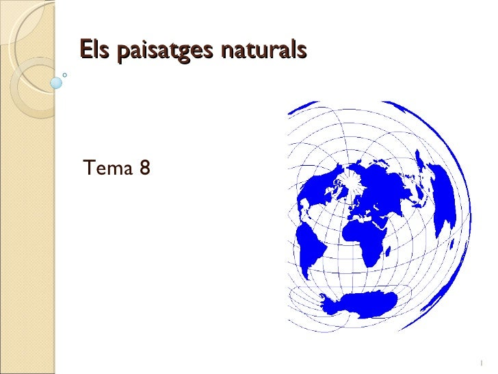 Els paisatges naturals Tema 8