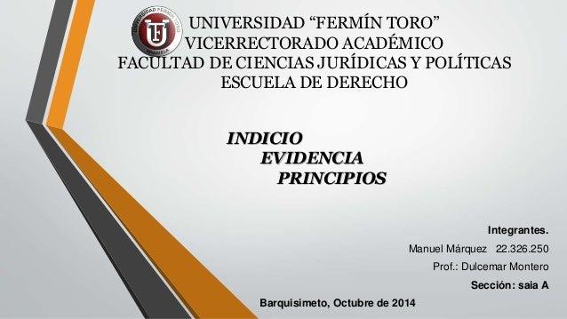 """UNIVERSIDAD """"FERMÍN TORO""""  VICERRECTORADO ACADÉMICO  FACULTAD DE CIENCIAS JURÍDICAS Y POLÍTICAS  ESCUELA DE DERECHO  INDIC..."""