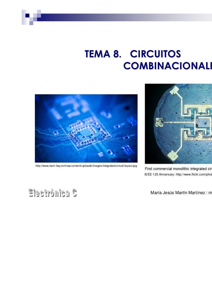 TEMA 8. CIRCUITOS                                             COMBINACIONALEShttp://www.tech-faq.com/wp-content/uploads/im...