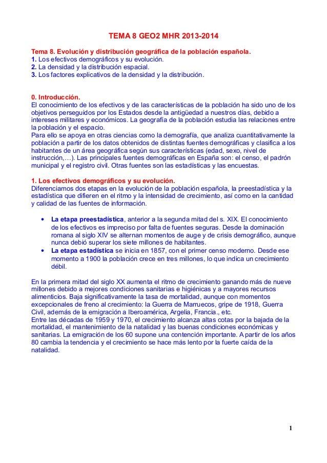 TEMA 8 GEO2 MHR 2013-2014 Tema 8. Evolución y distribución geográfica de la población española. 1. Los efectivos demográfi...