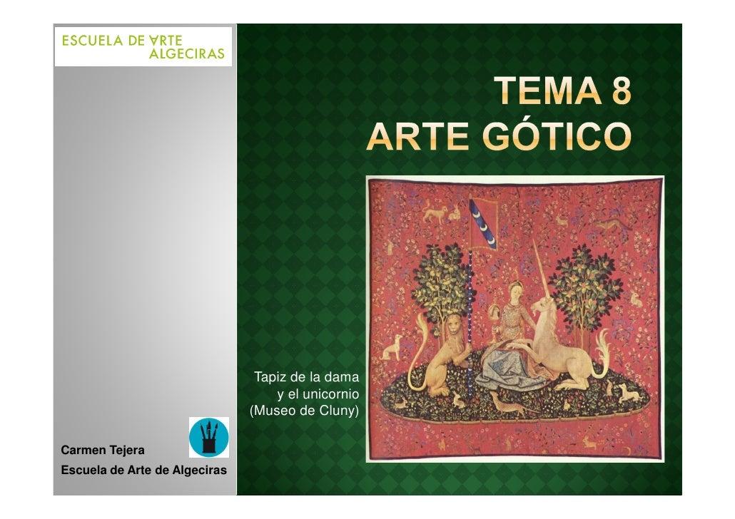 Tapiz de la dama                                   y el unicornio                               (Museo de Cluny)Carmen Tej...