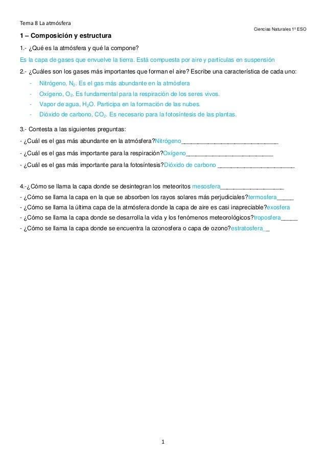 Tema 8 La atmósfera Ciencias Naturales 1º ESO  1 – Composición y estructura 1.- ¿Qué es la atmósfera y qué la compone? Es ...