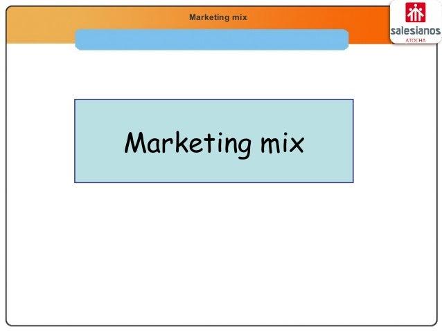 Economía 2.º Bachillerato La función productivaMarketing mix Marketing mix