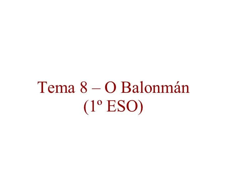 Tema 8 – O Balonmán (1º ESO)