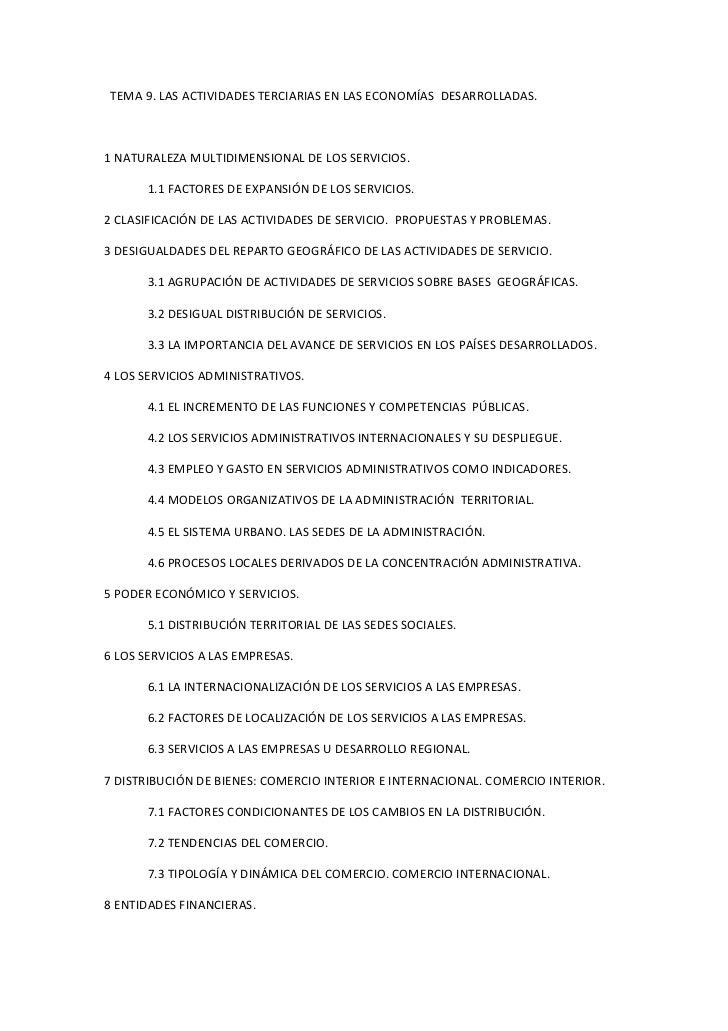 TEMA 9. LAS ACTIVIDADES TERCIARIAS EN LAS ECONOMÍAS DESARROLLADAS.1 NATURALEZA MULTIDIMENSIONAL DE LOS SERVICIOS.       1....