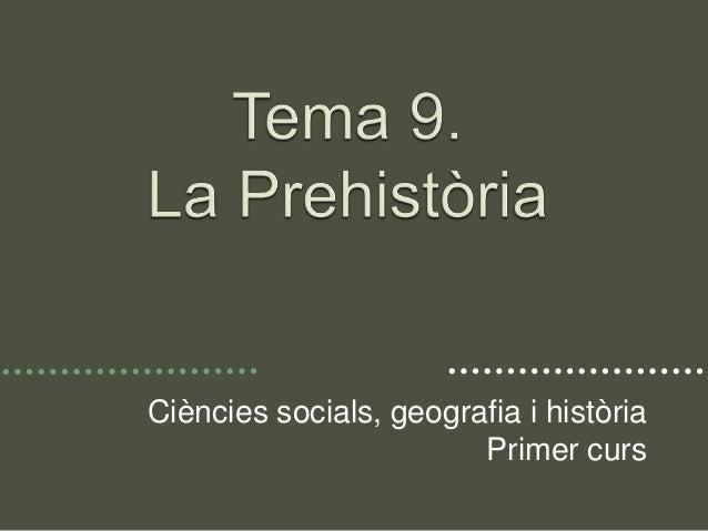 Ciències socials, geografia i història Primer curs