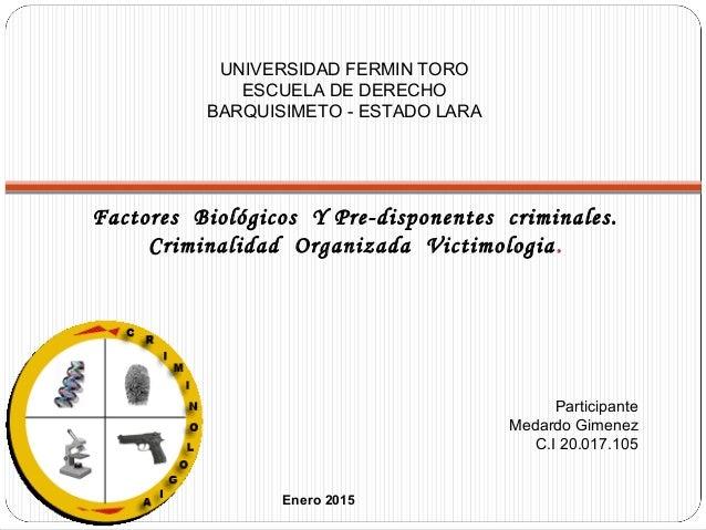 Enero 2015 Participante Medardo Gimenez C.I 20.017.105 UNIVERSIDAD FERMIN TORO ESCUELA DE DERECHO BARQUISIMETO - ESTADO LA...