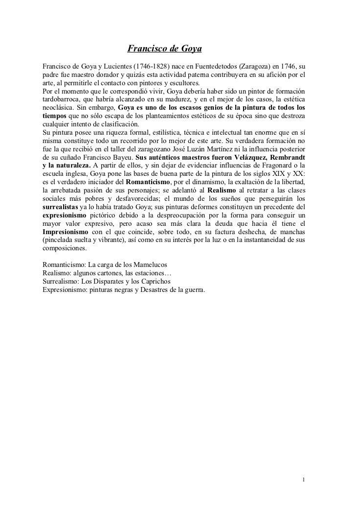 Francisco de GoyaFrancisco de Goya y Lucientes (1746-1828) nace en Fuentedetodos (Zaragoza) en 1746, supadre fue maestro d...