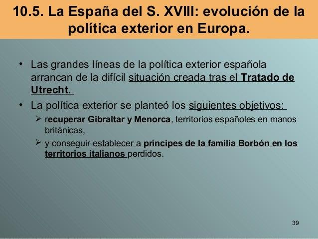 Tema 9 la espa a del siglo xviii for La politica exterior de espana