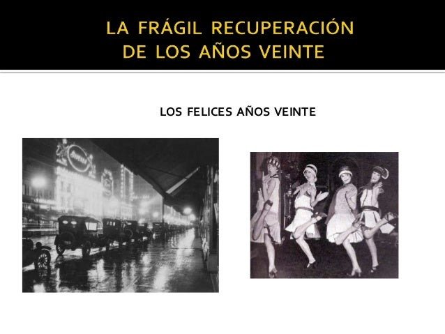 """ jueves 24 de octubre de 1929 = hundimiento bolsa Nueva York (""""crack"""")  causas ---- crisis industrias tradicionales : te..."""