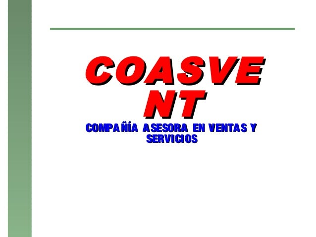 COASVE  NTCOMPA ÑÍA A SESORA EN VENTA S Y           SERVICIOS