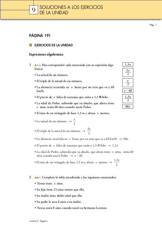 PÁGINA 191 EJERCICIOS DE LA UNIDAD Expresiones algebraicas 1 Haz corresponder cada enunciado con su expresión alge- braica...