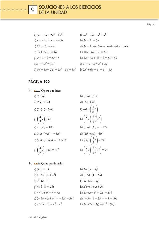 Pág. 4 k) 3aϩ5aϩ2a2 ϩ4a2 l) 2a2 ϩ6a Ϫa2 Ϫa2 a) xϩxϩxϩxϩxϭ5x b) 3xϩ2xϭ5x c) 10xϪ6xϭ4x d) 3xϪ7 → No se puede reducir más. e)...